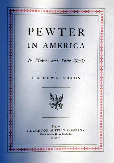 An Original Set of Laughlins Pewter in America