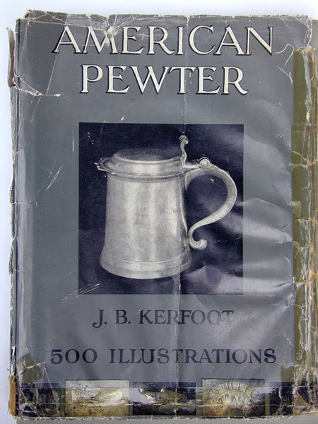 American Pewter by J.B. Kerfoot